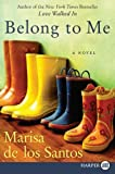 Belong to Me, Marisa de los Santos, 0061562602