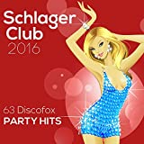 Schlager Club 2016-63 Discofox Party Hits