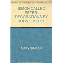 Simon called Peter: Decorations by John F. Kelly