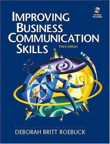 Download Improving Business Communication Skills (3rd, 01) by Roebuck, Deborah Britt [Paperback (2000)] pdf