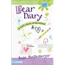 Dear Diary: A Girl's Book of Devotions (Young Women of Faith Library)