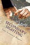 Secondary Sighting, Toni Leonard Rogers, 1492281433
