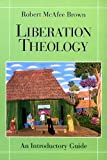 img - for Liberation Theology: An Introductory Guide book / textbook / text book