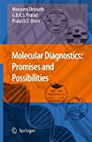 img - for Molecular Diagnostics: Promises and Possibilities book / textbook / text book