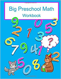 Big Preschool Math Workbook: Preschool activity book