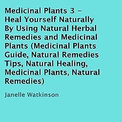 Medicinal Plants, Volume 3