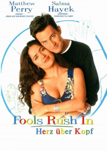 Fools Rush In - Herz über Kopf Film
