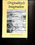 Originality and Imagination, McFarland, Thomas, 0801825172
