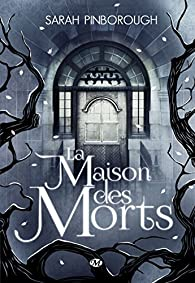 La Maison des morts par Sarah Pinborough