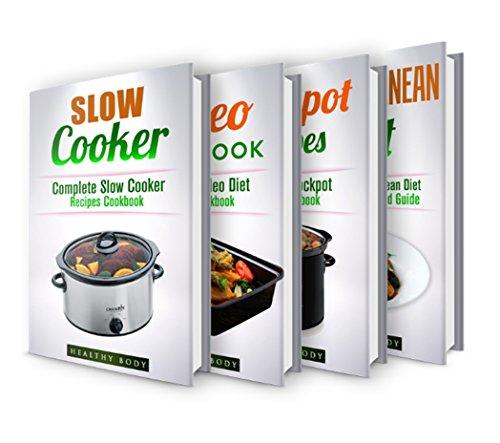 Slow Cooker Recipes: Mediterranean Diet: Crockpot Recipes: Paleo Cookbook: Box Set: The Ultimate Recipes Cookbook Box Set(30+ Free Books Included!) (Slow ... Crockpot, Cookbook, Meals, Healthy,) by ReaderseBookClub, Healthy Body, Jack Naraine