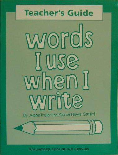 Teacher's Guide Words I Use When I Write