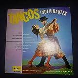 Tangos Inolvidables Por La Orquesta Tipica Argentina Con Sammy Walker, Marfer // Vinyl