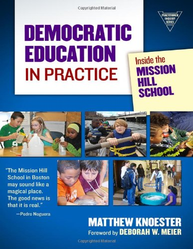 DEMOCRATIC EDUCATION IN PRACTICE