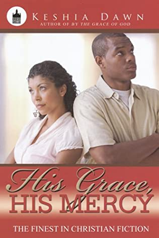 book cover of His Grace, His Mercy