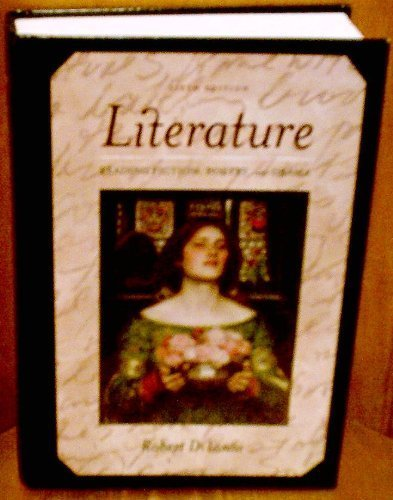 Literature: Reading Fiction, Poetry, and Drama 6th (sixth) edition by Robert DiYanni published by McGraw Hill (2007) [Hardcover]