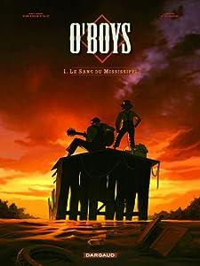 """Afficher """"O'Boys n° 1 Le sang du Mississippi"""""""