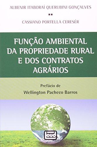 Função Ambiental da Propriedade Rural e dos Contratos Agrários