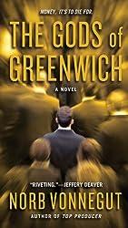 The Gods of Greenwich: A Novel