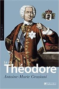 Le roi Théodore par Antoine-Marie Graziani