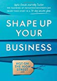 Shape Up Your Business: The founders of notonthehighstreet.com share their story in a 30-day success plan