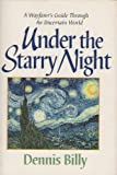 Under the Starry Night, Dennis J. Billy, 0877936005