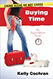 Buying Time (An Aspen Moore Novel Book 1)