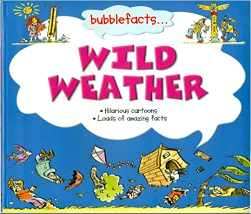 Book Bubblefacts...Wild Weather