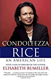 Condoleezza Rice: an American Life, Elisabeth Bumiller, 0812977130