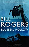 Bluebell Hollow, Rogers Bill, 0956422020