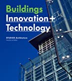 Buildings: Innovation + Technology, Architecture Studio Staff and Images Publishing Staff, 1864703296