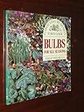Bulbs for all Seasons, Philip Swindells, 0706369173