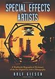 Special Effects Artists, Rolf Giesen, 0786429313