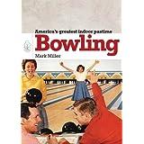 Bowling (Shire Library USA)