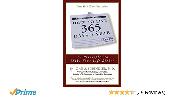 How To Live 365 Days A Year John A Schindler 9780762416950