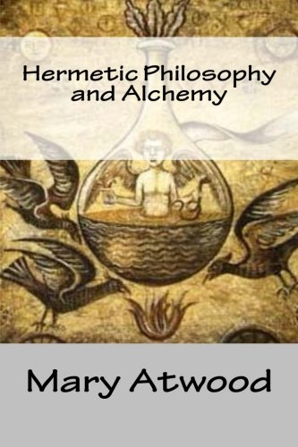 Hermetic Philosophy and Alchemy PDF