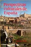 Perspectivas Culturales de Espana, Kattan-Ibarra, J., 0844276537