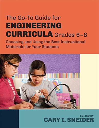 Download The Go-To Guide for Engineering Curricula, Grades 6-8: Choosing and Using the Best Instructional Materials for Your Students Pdf