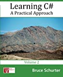 Learning C#: A Practical Approach (Volume 2)
