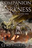 Companion of Darkness: An Epic Fantasy Series (The Chaos Wars Book 1)