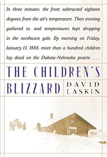 The Children's Blizzard (Local Dollars Local Sense)