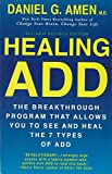 Healing ADD Revised Edition: T