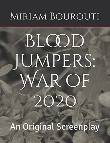 Blood Jumpers: War of 2020: An Original Screenplay