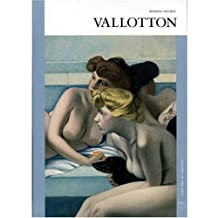 Félix Vallotton (Gallery of the Arts) by Marina Ducrey (2007) Hardcover