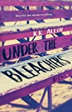 Under the Bleachers: A Romance Novel (BelleCurve)