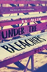Under the Bleachers: A Novel