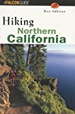 Hiking Northern California, Ron Adkison, 156044701X