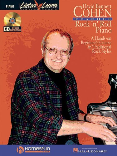 Download By David Bennett Cohen David Bennett Cohen Teaches Rock'n'Roll Piano: A Hands-On Beginner's Course in Traditional Rock Styl [Paperback] PDF