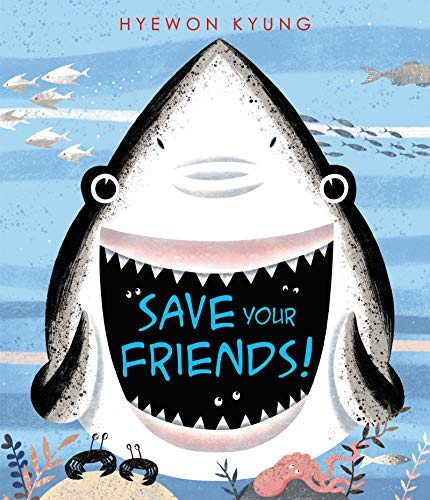 Book Cover: Save Your Friends!
