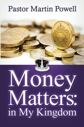 Money Matters in My Kingdom