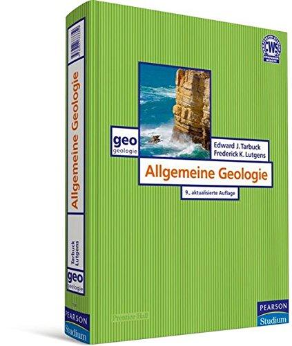 Allgemeine Geologie (Pearson Studium - Geografie & Geologie)